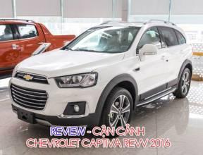 [Review] - Cận cảnh Chevrolet Captiva REVV 2016