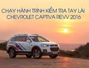 Chạy hành trình kiểm tra tay lái Chevrolet Captiva REVV