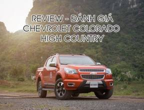 Review - Đánh giá Chevrolet Colorado High Country 2016
