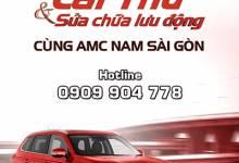 Lái thử và sửa chữa lưu động tại Tây Ninh cùng AMC Nam Sài G