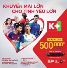k+ khuyến mãi bộ thiết bị HD giá 500 k