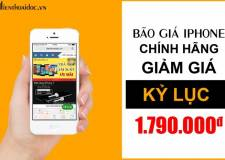BÃO GIÁ IPHONE, XẢ HÀNG TẤT CẢ IPHONE GIÁ CHỈ TỪ 1.790.000