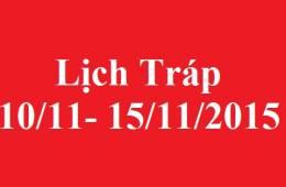 lịch bê tráp 10  đến 15/11/2015