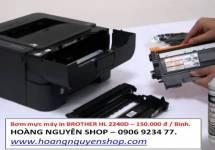 Bơm mực máy in BROTHER HL 2250D - 150.000 Đ / Bình.
