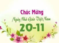 Chúc mừng ngày nhà giáo Việt Nam 20 -11