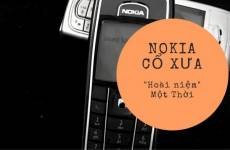 Chút Hoài Niệm Về điện Thoại Nokia Cổ Xưa