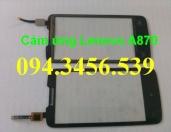 Cảm ứng Lenovo A870, touch lenovo a870