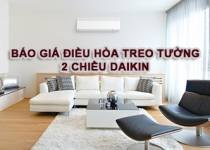 Báo giá điều hòa Daikin 2 chiều treo tường