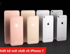 Trailer thiết kế mới nhất về iPhone 7