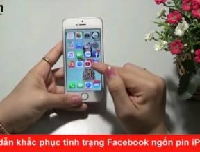 Hướng dẫn khắc phục tình trạng Facebook ngốn pin iPhone